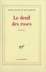 Télécharger le livre :  Le deuil des roses