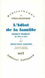Télécharger le livre :  L'Idiot de la famille (Tome 1) - Gustave Flaubert de 1821 à 1857