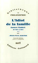 Télécharger le livre :  L'Idiot de la famille (Tome 2) - Gustave Flaubert de 1821 à 1857
