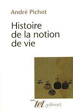 Télécharger le livre :  Histoire de la notion de vie