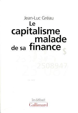 Téléchargez le livre :  Le Capitalisme malade de sa finance