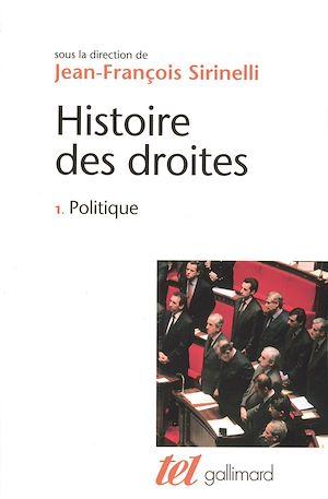 Téléchargez le livre :  Histoire des droites en France (Tome 1) - Politique