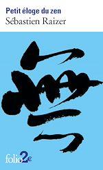 Télécharger le livre :  Petit éloge du zen
