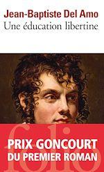 Télécharger cet ebook : Une éducation libertine