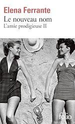 Télécharger cet ebook : L'amie prodigieuse (Tome 2) - Le nouveau nom