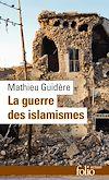 Téléchargez le livre numérique:  La guerre des islamismes