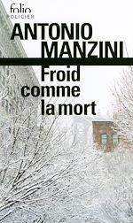 Télécharger le livre :  Froid comme la mort. Une enquête de Rocco Schiavone