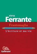 Télécharger le livre :  Frantumaglia