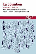 Télécharger le livre :  La cognition. Du neurone à la société