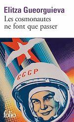 Télécharger le livre :  Les cosmonautes ne font que passer