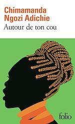 Télécharger le livre :  Autour de ton cou