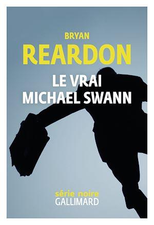 Téléchargez le livre :  Le vrai Michael Swann