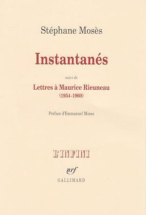 Téléchargez le livre :  Instantanés/Lettres à Maurice Rieuneau (1954-1960)