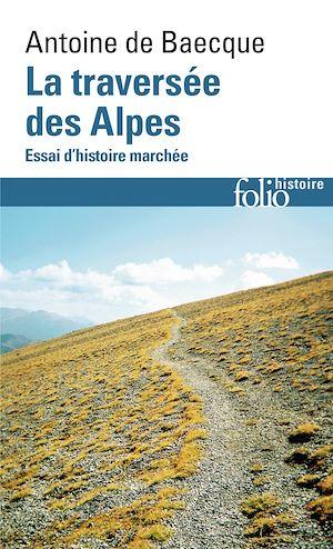 Téléchargez le livre :  La traversée des Alpes