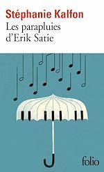 Télécharger le livre :  Les parapluies d'Erik Satie
