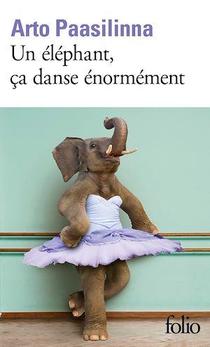 Téléchargez le livre :  Un éléphant, ça danse énormément