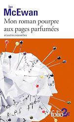 Télécharger le livre :  Mon roman pourpre aux pages parfumées et autres nouvelles