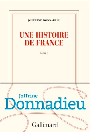 Téléchargez le livre :  Une histoire de France