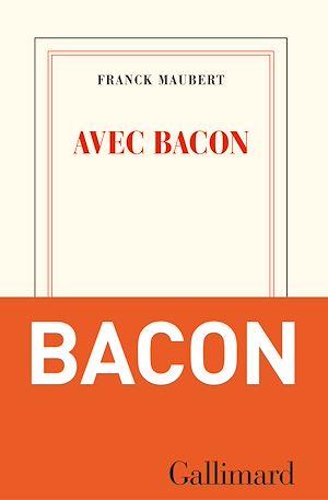 Téléchargez le livre :  Avec Bacon