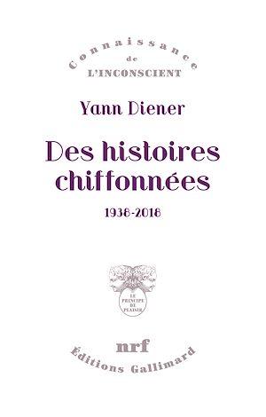Téléchargez le livre :  Des histoires chiffonnées (1938-2018)