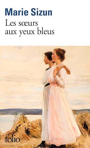 Téléchargez le livre :  Les sœurs aux yeux bleus