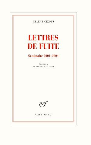 Téléchargez le livre :  Lettres de fuite