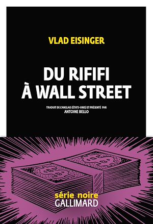 Téléchargez le livre :  Du rififi à Wall Street