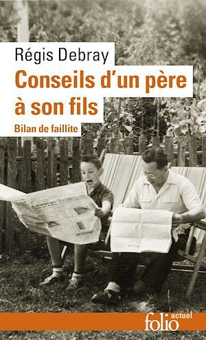 Téléchargez le livre :  Conseils d'un père à son fils. Bilan de faillite
