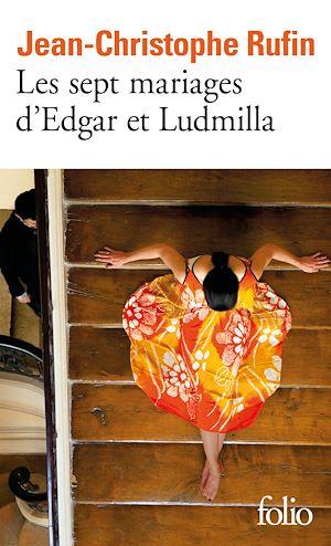 Téléchargez le livre :  Les sept mariages d'Edgar et Ludmilla