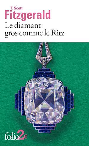 Téléchargez le livre :  Le diamant gros comme le Ritz