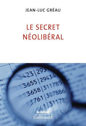 Téléchargez le livre :  Le secret néolibéral