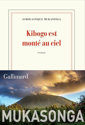 Téléchargez le livre :  Kibogo est monté au ciel