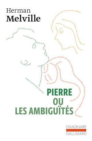 Téléchargez le livre :  Pierre ou Les ambiguïtés