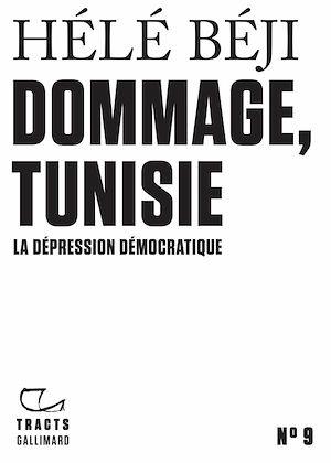 Téléchargez le livre :  Tracts (N°9) - Dommage, Tunisie