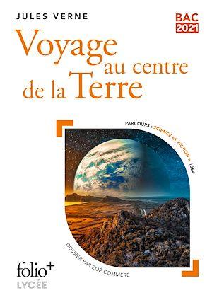 Téléchargez le livre :  Voyage au centre de la Terre - BAC 2021