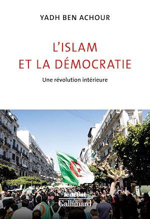 Téléchargez le livre :  L'islam et la démocratie. Une révolution intérieure