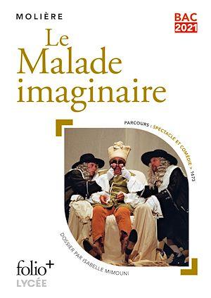 Téléchargez le livre :  Le Malade imaginaire - BAC 2021