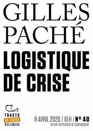 Téléchargez le livre :  Tracts de Crise (N°40) - Logistique de crise