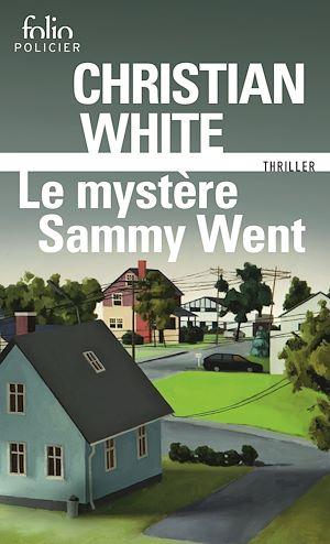 Téléchargez le livre :  Le mystère Sammy Went