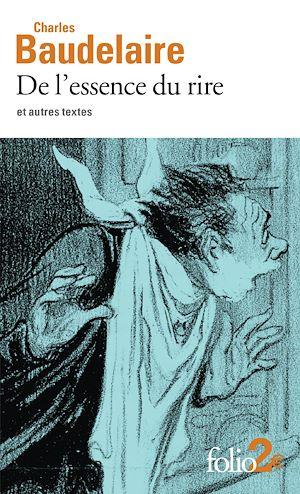 Téléchargez le livre :  De l'essence du rire et autres textes