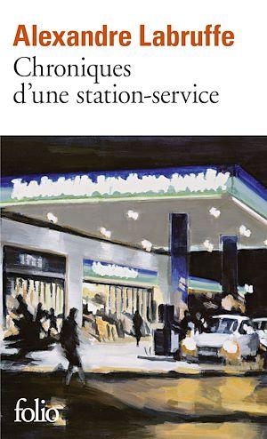 Téléchargez le livre :  Chroniques d'une station-service