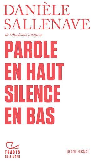 Téléchargez le livre :  Parole en haut silence en bas