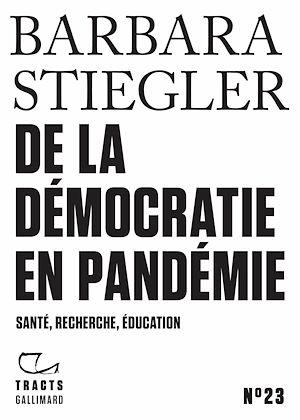 Téléchargez le livre :  Tracts (N°23) - De la démocratie en Pandémie
