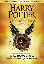 Télécharger cet ebook : Harry Potter et l'Enfant Maudit Parties Un et Deux (Le texte intégral de la pièce de théâtre)