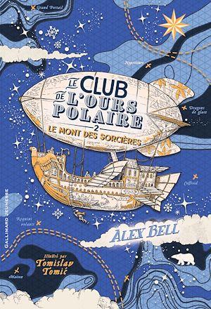 Téléchargez le livre :  Le club de l'ours polaire (Tome 2) - Le Mont des sorcières