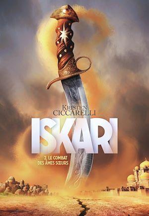 Téléchargez le livre :  Iskari (Tome 2) - Le combat des âmes sœurs