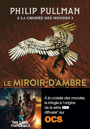 Téléchargez le livre :  À la croisée des mondes (Tome 3) - Le miroir d'ambre