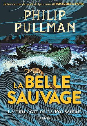 Téléchargez le livre :  La trilogie de la Poussière (Tome 1) - La Belle Sauvage
