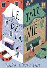 Télécharger le livre :  Le jazz de la vie