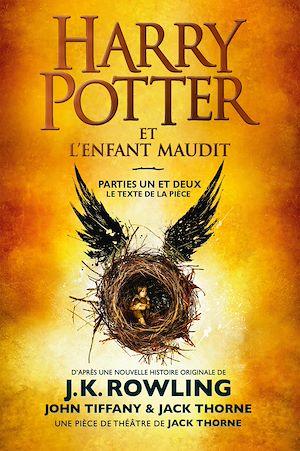 Téléchargez le livre :  Harry Potter et l'Enfant Maudit - Parties Un et Deux